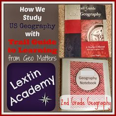 Lextin Academy of Classical Education: How We Study US Geography