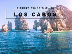 A First-Timer's Guide to Los Cabos, Mexico (Cabo San Lucas & San Jose Del Cabo) #California