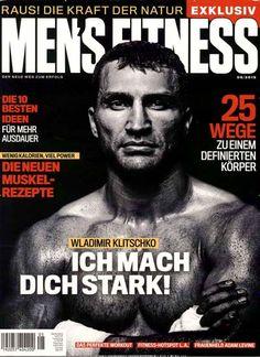 Wladimir Klitschko - Ich mach dich stark! Gefunden in: Mens Fitness Magazin, Nr. 5/2015