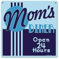 Vintage and Retro Wall Decor - JackandFriends.com - Vintage Mom's Diner Metal Sign 3, $35.97 (http://www.jackandfriends.com/vintage-moms-diner-metal-sign-3/)
