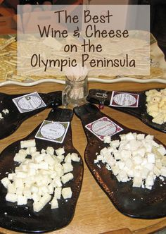 Where to Find the Best Wine & Cheese on the Olympic Peninsula | www.SavoredJourneys.com
