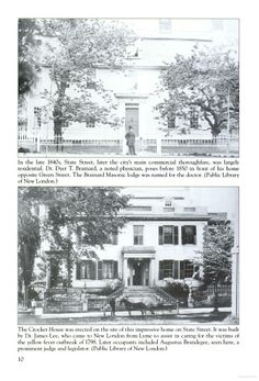 Dr. Brainard 1850 and Augustus Brandegee in front of a home built by Dr. James Lee