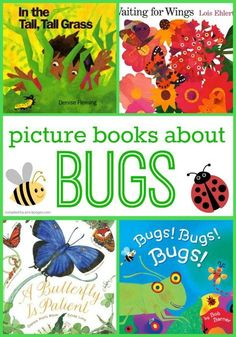 Preschool Picture Books About Bugs. A book list that will support oral language development, vocabulary, science, literacy and more!