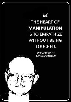 Top 25 Quotes about Manipulative People - EnkiQuotes