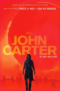 John Carter: The Movie Novelization (Also includes A Princess of Mars) by Stuart Moore and Edgar Rice Burroughs, 3.5 Stars