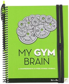 MY GYM BRAIN A Comprehensive 13Week Fitness Journal *** Find out more about the great product at the image link.