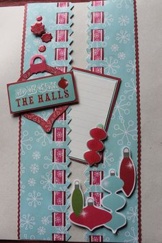 Holidazzle collection.  I used the picket fence bordermaker punch and then threaded the coordinating ribbon through it....more fun with epoxy stickers and paper embellishments