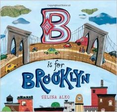 Selina Alko: B is for Brooklyn