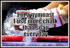 I'm a gymnast, I use more chalk than soap everyday.