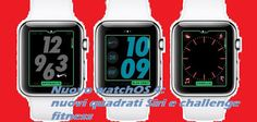 UNIVERSO NOKIA: Nuovo watchOS 4 Apple Watch: novità quadrante Siri...