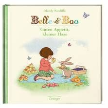 Belle & Boo. Guten Appetit, kleiner Hase. Von Mandy Sutcliffe. Ab 3 Jahren.
