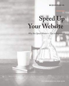 How to improve your website load time and why it matters, seo tips, blog tutorial, blog tips, blog better, wordpress