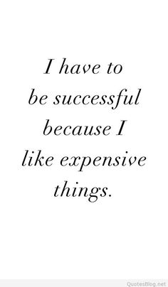 I have to be successful quote