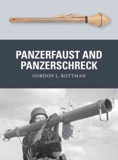 These lethal man-portable anti-tank weapons enabled Wehrmacht infantry to destroy T-34 and Sherman tanks. Written by an expert on anti-tank warfare, this book reveals the fascinating development histo