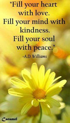 . #kindness #peace #soul
