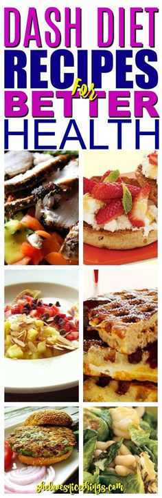 Dash Diet Recipes for Better Health