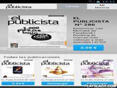 Revista El Publicista  Android App - playslack.com , Revista quincenal española especializada en Publicidad, Comunicación y Marketing. Temas interesantes para agencias de publicidad y medios, profesionales del diseño, fotografía, marketing online, relacio