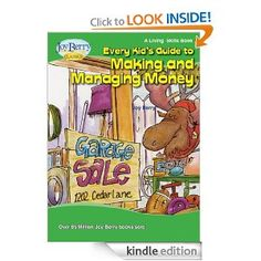 """Most books by """"Joy Berry"""" are FREE & great for teaching your little ones values that are needed. Every Kid's Guide to Making and Managing Money (Living Skills)"""