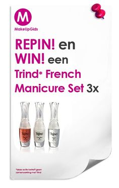 #Repin en #WIN! een French Manicure Set! bij MakeUpGids en de NagellakTest. ps. Bonus. Win een cadeaubon t.w.v. 450 in de NagellakTest ga naar http://www.makeupwinnen.nl/nagellak