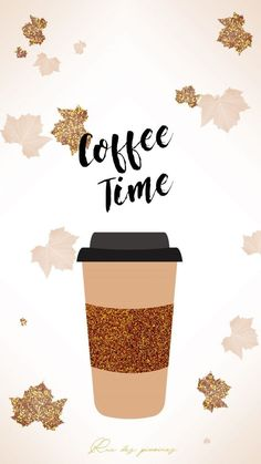 "Fond d& ""coffee Time"" ☕ ~ Fonds d& d& 🍃🍁 - Fall Wallpaper, Wallpaper Iphone Cute, Photo Wallpaper, Cute Wallpapers, Coffee Wallpapers, Screen Wallpaper, I Love Coffee, Coffee Art, My Coffee"