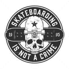 Buy Vintage Skateboarding Monochrome Round Emblem by imogi on GraphicRiver. Vintage skateboarding monochrome round emblem with inscriptions skull and longboard isolated vector illustration Skateboard Tattoo, Skateboard Deck Art, T Shirt Design Vector, Logo Design, Skateboards Vintage, Skates Vintage, Stencil Art, Stencils, Jeans Drawing
