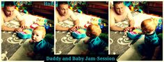 Daddy and Baby Jam Session - House of Burke