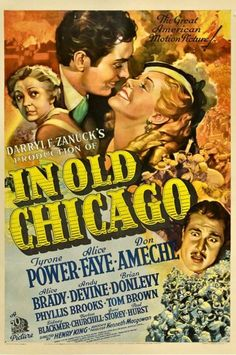 1938 Old Chicago (Tyrone Power, Alice Faye, Don Amache)