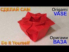 Оригами. Поделки из бумаги - оригами ваза. Crafts made from paper - origami vase.  https://www.youtube.com/watch?v=68uI6Txhr4M