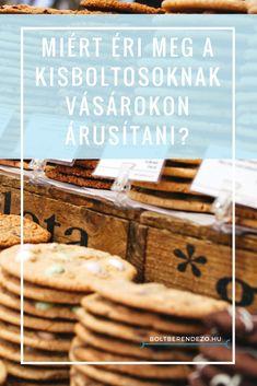 Miért éri meg a kisboltosoknak vásárokon árusítani? Cookies, Marketing, Desserts, Blog, Biscuits, Deserts, Blogging, Dessert, Cookie Recipes