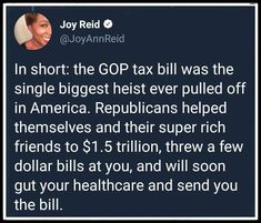 And take away or gut Medicare and social security