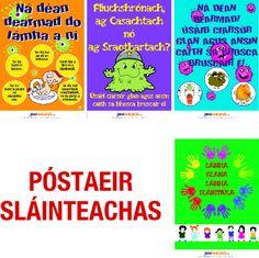 Irish Language : Hygiene Posters as Gaeilge Irish Language, A3, Languages, School Ideas, Posters, Activities, Motivation, Idioms, Poster