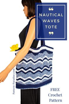 Free Crochet Pattern: Nautical Waves Tote | Pattern Paradise Tote Pattern, Purse Patterns, Knitting Patterns, Crochet Patterns, Sewing Patterns, Crochet Tote, Crochet Purses, Free Crochet, Crochet Potholders