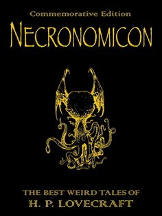 """The moon is dark, and the gods dance in the night; there is terror in the sky, for upon the moon hath sunk an eclipse foretold in no books of men or of earth's gods..."" - 'Necronomicon: The Best Weird Tales of H.P. Lovecraft"" (horror, dark fantasy, science fiction)"