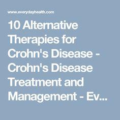 91822cdf746 10 Alternative Therapies for Crohn s Disease - Crohn s Disease Treatment  and Management - Everyday Health Crohnova