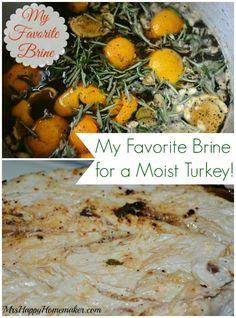 My Favorite Brine for a Moist Turkey