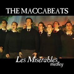 The Maccabeats - Les Misérables - Passover Passover Feast, Passover Story, Jewish Music, Jewish Art, Sensible Quotes, Jewish Humor, Messianic Judaism, Dance Rooms, Hebrew School