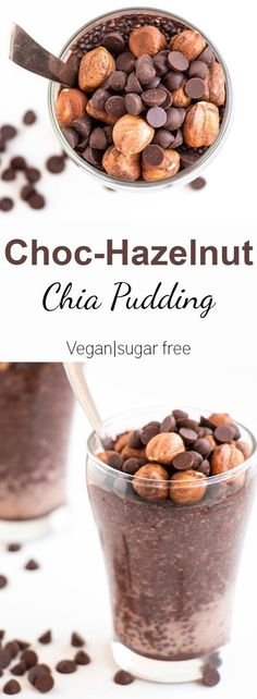 Chocolate Hazelnut Chia Pudding - A quick and easy breakfast that is not only deliciously decadent, but also Vegan, refined sugar free and packed with protein. Baking-Ginger (desserts with oats chia seeds) Healthy Vegan Dessert, Vegan Sweets, Vegan Snacks, Vegan Desserts, Delicious Desserts, Healthy Snacks, Yummy Food, Chia Pudding, Protien Pudding