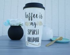 travel coffee mug/Coffee is my Spirit Animal travel by page261