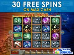30 free spins on Max Cash slots https://plus.google.com/117019067753472355960/posts/JXmgbHyG5CP - More exclusive slots bonuses on our Google+ page.