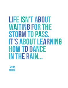 dancing in the rain quotes - Google Search