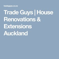 We've been helping growing families extend their homes in Auckland since We are specialist builders providing house extensions and home renovation. House Renovations, House Extensions, Auckland, My House, Guys, Ideas, Home Remodeling, Sons, Thoughts