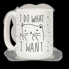 Show off your independence and rebelliousness with this sassy, cat lover's, careless feline inspired coffee mug! Go ahead and channel your inner cat, knock over some glasses, and do what you want!