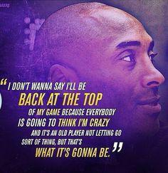 Kobe on his comeback Im Crazy, World Of Sports, I Am Game, Kobe, Comebacks, Letting Go, Let It Be, Sayings, Eggs