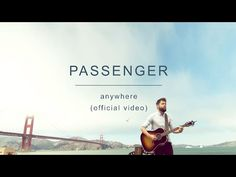 Passenger   Anywhere (Official Video) - YouTube
