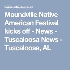 Moundville Native American Festival kicks off - News - Tuscaloosa News - Tuscaloosa, AL