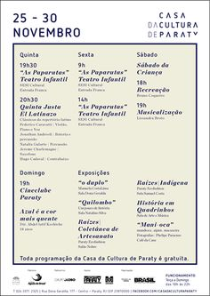 Veja o que acontece essa semana de 25/11 a 30/11 na Casa da Cultura de Paraty.  #CasaDaCulturaParaty #exposição #arte #fotografia #cultura #turismo #música #Paraty #PousadaDoCareca