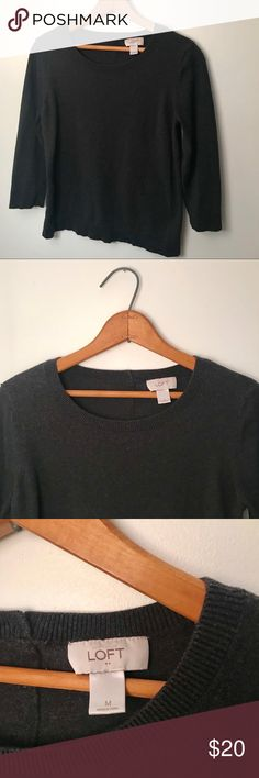LOFT Sweater Rarely worn, a simple dark gray sweater with 3/4 length sleeves, Size M LOFT Sweaters