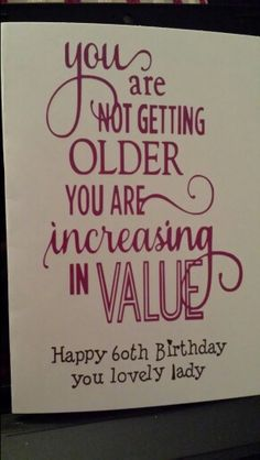 Birthday card for a friends mam who was 60. Nice verse using silhouette portrait and vinyl.