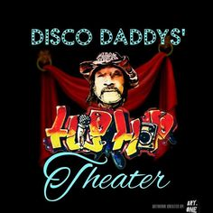 DISCO DADDYs' HIP-HOP THEATRICAL ENSEMBLE CREATED BY MICHAEL KHALFANI  A THEATER COMPANY FORMED TO WRITE PRODUCE AND PERFORM ORIGINAL HOP-HOP THEATRICAL WORKS. A THEATER COMPANY, SERIOUS DRAMA AND COMEDY FLAVORED WITH CLEAN HIP- HOP THEATRICAL ENTERTAINMENT THE WHOLE FAMILY CAN ENJOY.A TOTALLY NEW FORM OF THEATRICAL ENTERTAINMENT  Read more at http://discodaddyshiphoptheatercom.jamroomhosting.com/disco-daddys-hip-hop-theater/blog/11/disco-daddys-hip-hop-theater#0zEOuHTBAAhChIxz.99