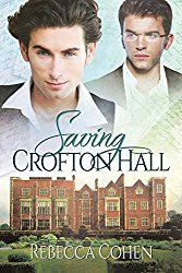 Title: Saving Crofton Hall Author: Rebecca Cohen Publisher: Dreamspinner Press Cover Artist: Reese Dante Rating: of 5 Stars Blurb: Stately Passions: Book One A Crofton Hall Novel Benjamin Redb… Great Books, New Books, Books To Read, Happy Reading, Film Books, Book 1, Book Review, Romance, Author